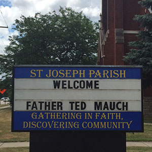 Welcome Father Ted Mauch